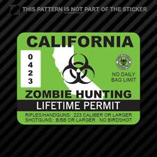 California Zombie Hunting Permit Sticker Vinyl Usa Outbreak Response Ca