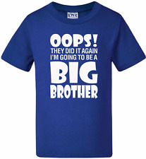 Funny Kids t-shirts Oops I'm going to be a BIG BROTHER - Pregnancy Announcement