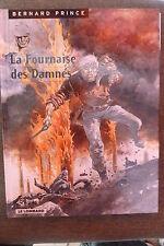 BD bernard prince n°7 la fournaise des damnés réédition 1999 TBE hermann greg