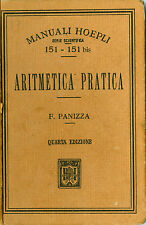 MANUALE HOEPLI, ARITMETICA PRATICA, FRANCESCO PANIZZA, QUARTA EDIZIONE, 1920
