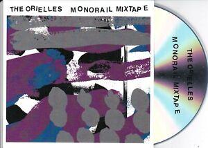 THE ORIELLES MONORAIL MIXTAPE RARE CD