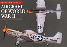 Aircraft of World War II (The Aviation Factfile) by Jim Winchester ***