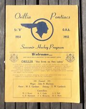"ORILLIA PONTIACS SENIOR ""B"" OHA SOUVENIR HOCKEY PROGRAM 1954-1955 Ontario"