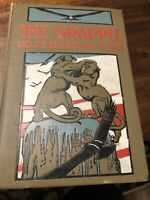The Grapple By Grace Cooke 1905 First Edition
