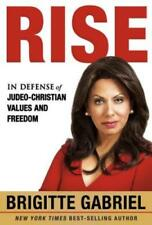 Rise: In Defense of Judeo-Christian Values and Freedom by Brigitte Gabriel: New