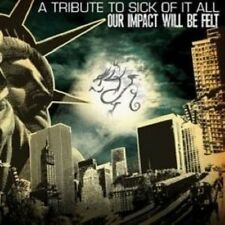 V/A - Our Impact Will Be Felt: Tribute To Sick Of It All CD