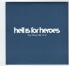 (EZ73) Hell Is For Heroes, You Drove Me To It - 2002 DJ CD
