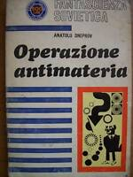 FANTASCIENZA SOVIETICA - ED. FED Operazione antimateria