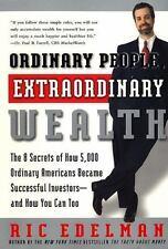 ORDINARY PEOPLE, EXTRAORDINARY WEALTH - RIC EDELMAN (PAPERBACK) NEW