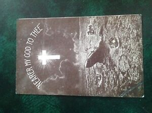"""Memorial picture postcard """"Nearer My God To Thee"""" sinking ship Titanic Holmfirth"""