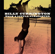 Currington, Billy : Walk a Little Straighter  Growin Up Dow CD
