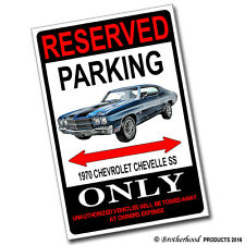 Reserved Parking 1970 Chevrolet Chevelle SS 8x12 Inch Aluminum Sign