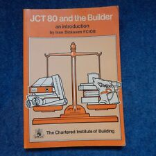 JCT 80 and the Builder