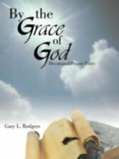 By the Grace of God : Devotional/Prayer Diary by Gary L. Rodgers (2012,...