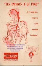 BUVARD PUBLICITAIRE / SOUS VETEMENTS / PETIT BATEAU / LES ENFANTS A LA PAGE