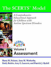 The Scerts Model: A Comprehensive Educational Approach for Children With Autism