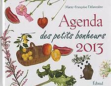 agenda des petits bonheurs 2013 by Delaroziere Marie Fr