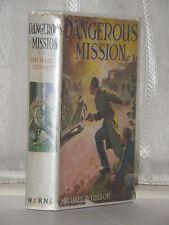 Michael D Gibson - Dangerous Mission c1954 Edition