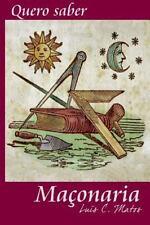Quero Saber: Quero Saber - Maçonaria by Luis Matos (2014, Paperback)