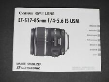 Canon Ef-S 17-85mm f/4-5.6 Is Usm 2004 Camera Lens Instruction Manual / Guide