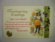 """VINTAGE EMBOSSED THANKSGIVING POSTCARD """"LEST WE FORGET"""" WITH PILGRIM UNMAILED"""