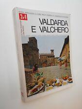 VALDARDA E VALCHERO. GUIDA ANTOLOGICA, Camera di Commercio Piacenza 3-4, 1975.