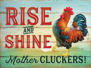 Rise And Shine Mother Cluckers Humourous Rooster Medium Metal/Steel Wall Sign