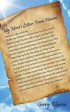 My Mom's Letters from Heaven by Gerry Klassen (2013, Paperback)