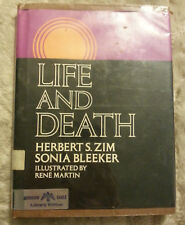 LIFE AND DEATH by Zim, Herbert S. & Sonia Bleeker Hardcover with DJ
