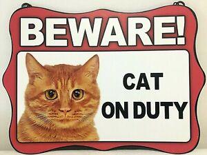 GINGER CAT ~ BEWARE~ HANGING METAL CAT SIGN ~ NEW