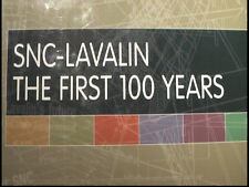2011 1st Canadian History SNC-Lavalin : The First 100 Years Montreal Quebec.
