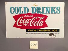 1959 Vintage Cold Drinks Drink Coca Cola With Crushed Ice Metal sign CC40 Coke