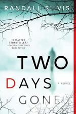 Ryan Demarco Mystery: Two Days Gone : A Novel 1 by Randall Silvis (2017, Paperba