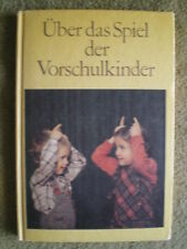 Führung der Vorschulkinder beim Spiel - Kindergarten Pädagogik - DDR Buch