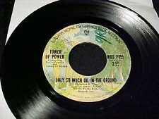 TOWER OF POWER Only So Much Oil In The Ground/Give Me The Proof FUNK 45 Samples