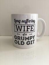Personalised Long Suffering Wife of a Grumpy old Git 11oz ceramic mug