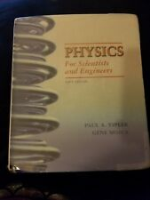 Physics for Scientists and Engineers by Gene Mosca, Paul A. Tipler, 6th Edition