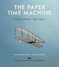 The Paper Time Machine: Colouring the Past | Wolfgang Wild
