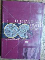 El Espanol En El Hotel-Moreno,Tuts-Sociedad General Espanola de Libreria,2004-R