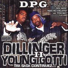 Dillinger & Young Gotti, Vol. 2: Tha Saga Continues [PA] by Tha Dogg Pound...