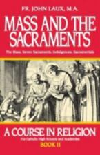 Mass and the Sacraments: A Course in Religion Book II (A Course in Religion for