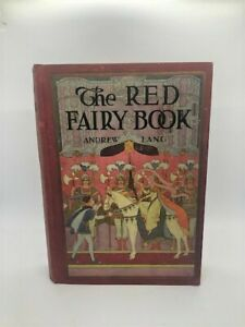 The Red Fairy Book by Andrew Lang; 1930; ILLUSTRATED