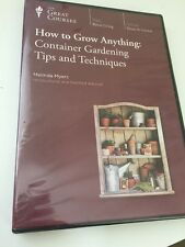 Teaching Co Great Courses DVD: HOW TO GROW ANYTHING: Container Gardening Tips