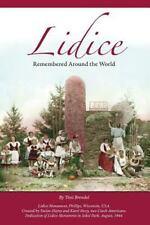 Lidice: Remembered Around the World, Brendel, Toni, Good Book