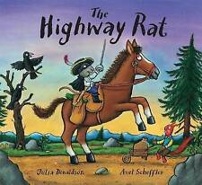 The Highway Rat by Julia Donaldson (Hardback, 2011)
