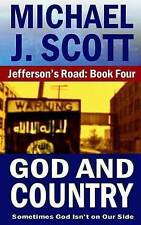 NEW God and Country (Jefferson's Road) (Volume 4) by Michael J. Scott