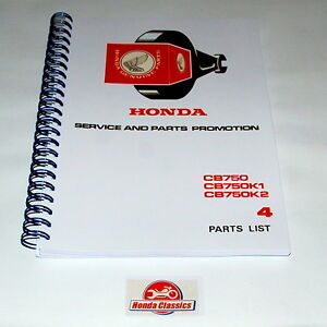 Honda Parts List Book CB750 K0 K1 K2 SOHC Four 750/4 1970s, Reproduction. HPL002
