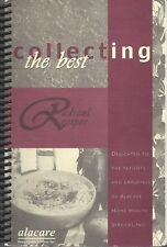 * BIRMINGHAM AL * ALACARE HOME HEALTH & FRIENDS COOK BOOK * COLLECTING THE BEST