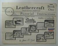 Vintage 1956 James GICK LEATHERCRAFT Pictorial Instructor Edition Book One Tandy