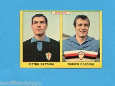 PANINI CALCIATORI 1966/67 - Figurina- BATTARA+DORDONI - SAMPDORIA -NEW